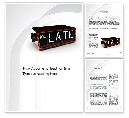 Business Concepts: Too Late Clock Word Template #10767