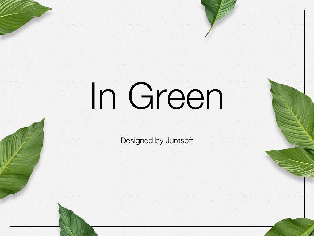 In Green Google Slides Theme, Slide 3, 05082, Presentation Templates — PoweredTemplate.com