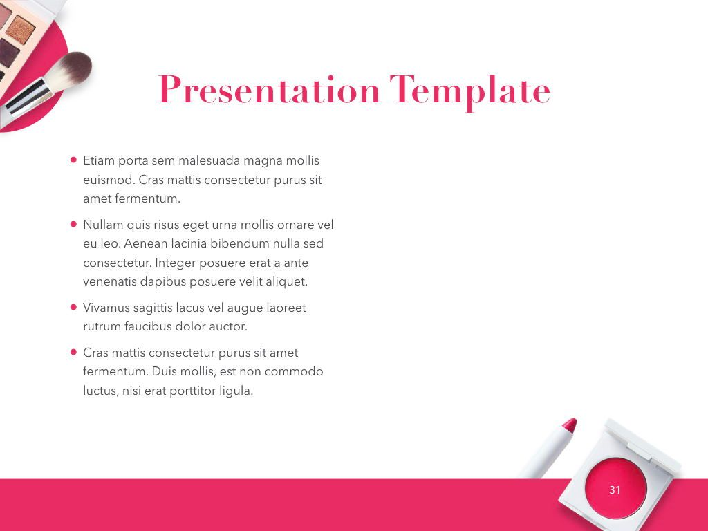 Beauty and Makeup PowerPoint Theme, Slide 32, 05148, Presentation Templates — PoweredTemplate.com