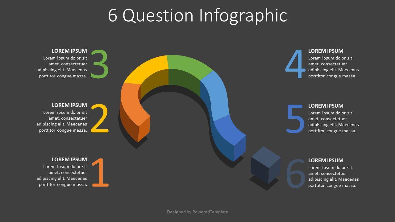 6 Question Infographic, 08098, Infographics — PoweredTemplate.com