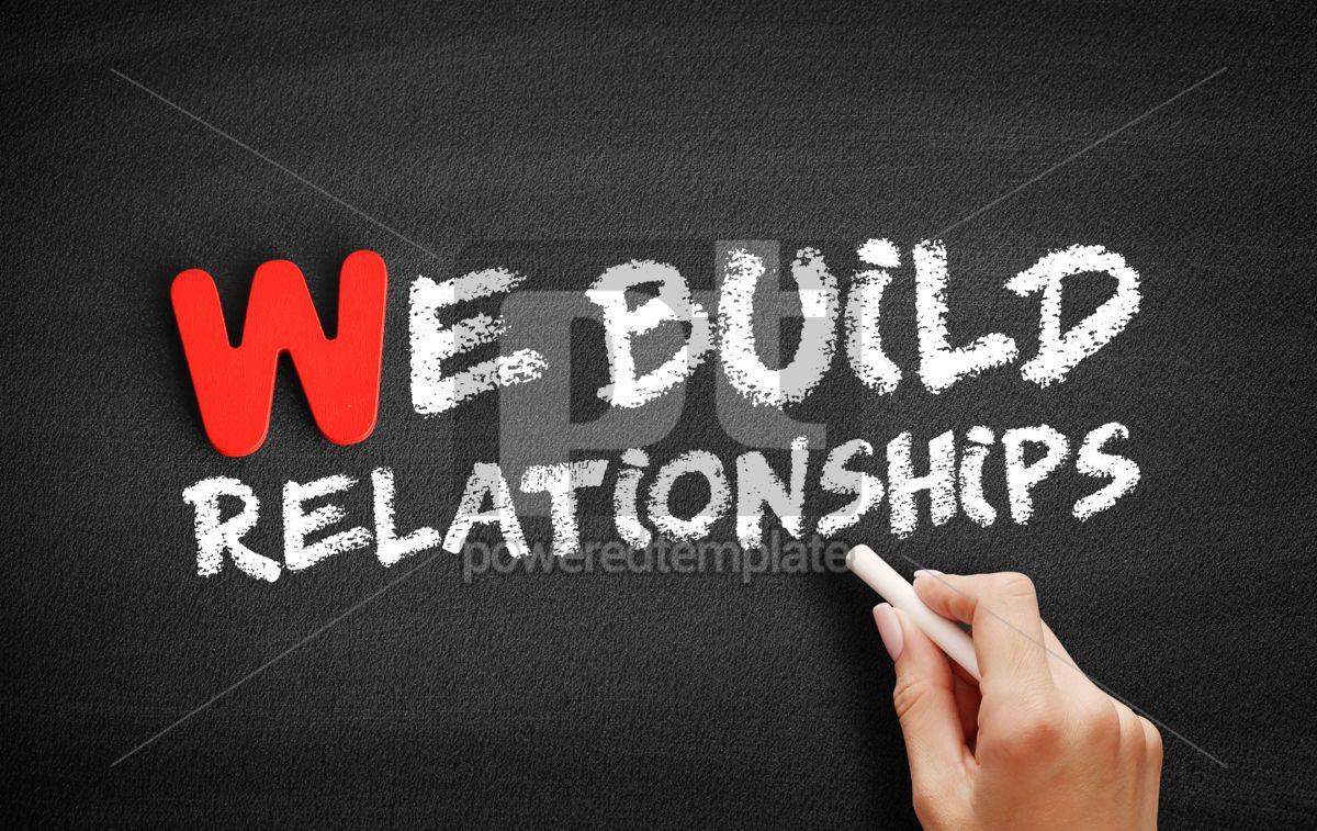 We Build Relationships text on blackboard, 00021, Business — PoweredTemplate.com