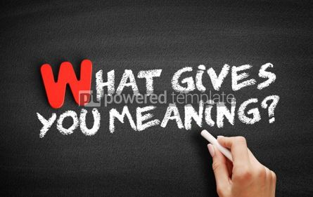 Business: What Gives You Meaning text on blackboard #00043
