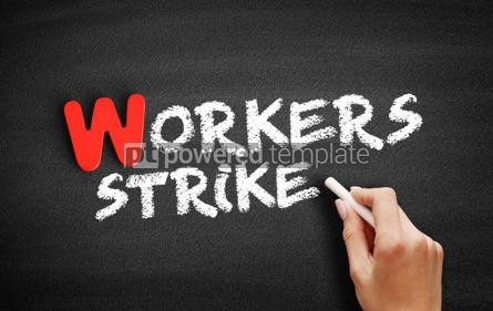 Business: Workers strike text on blackboard #00068