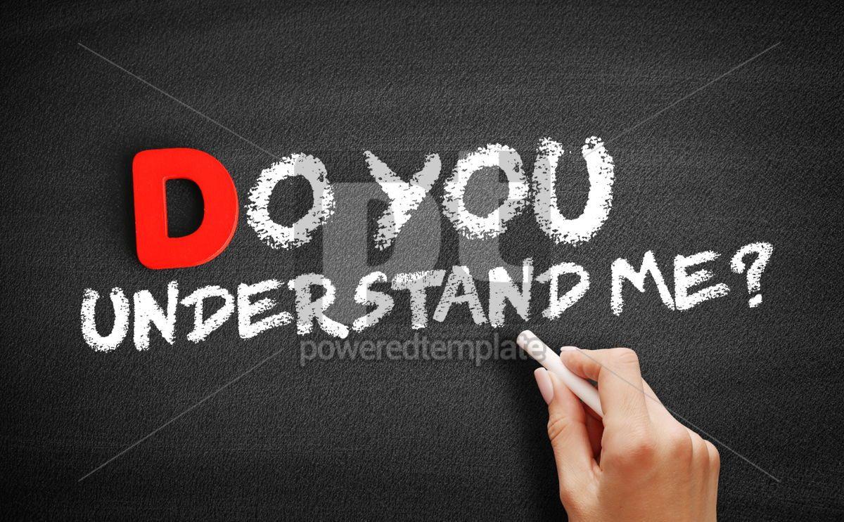 Do You Understand Me text on blackboard, 00179, Business — PoweredTemplate.com