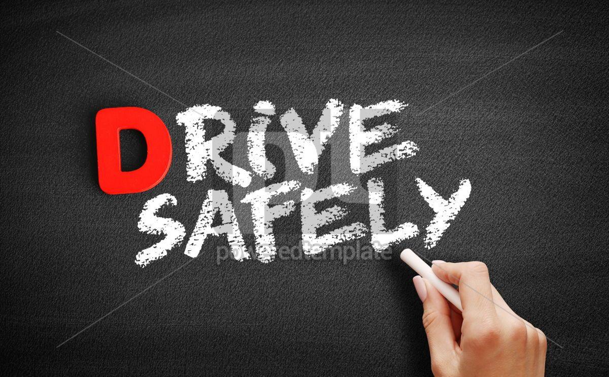 Drive Safely text on blackboard, 00181, Business — PoweredTemplate.com