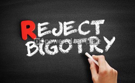 Business: Reject Bigotry text on blackboard #00273