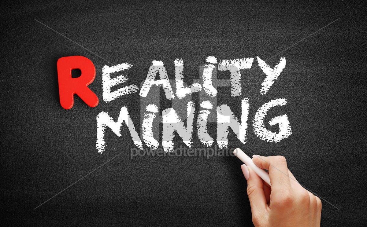 Reality minin text on blackboard, 00300, Business — PoweredTemplate.com