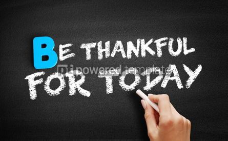 Business: Be Thankful For Today text on blackboard #00496