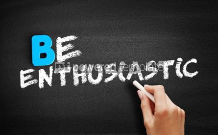 Business: Be enthusiastic text on blackboard #00501
