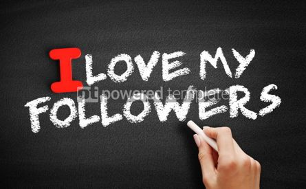 Business: I love my Followers text on blackboard #00589