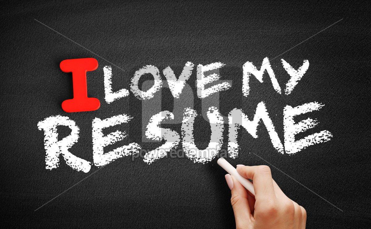 I love my resume text on blackboard, 00591, Business — PoweredTemplate.com