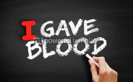 Business: I Gave Blood text on blackboard #00625
