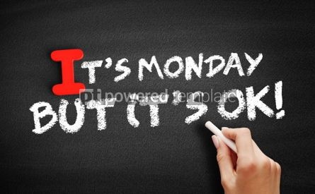 Business: Its Monday But Its Ok text on blackboard #00627