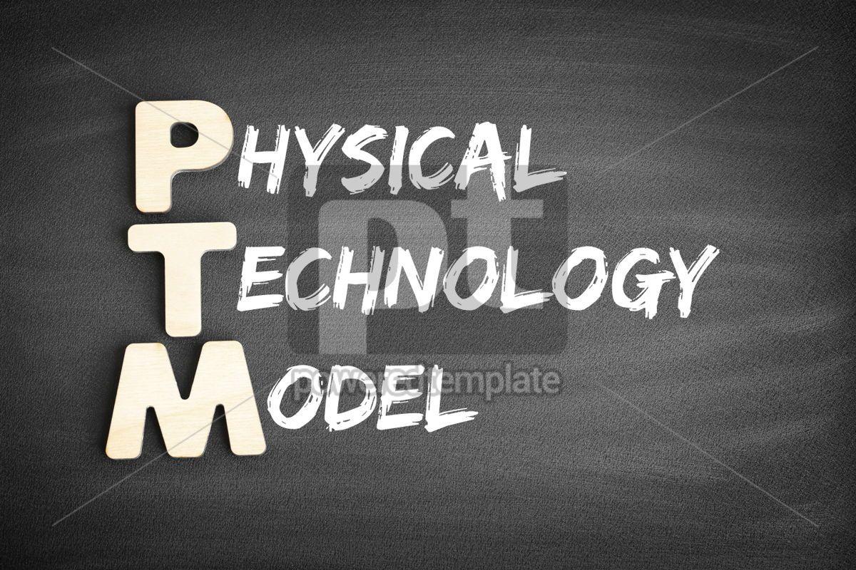 PTM Physical Technology Model acronym, 00693, Business — PoweredTemplate.com