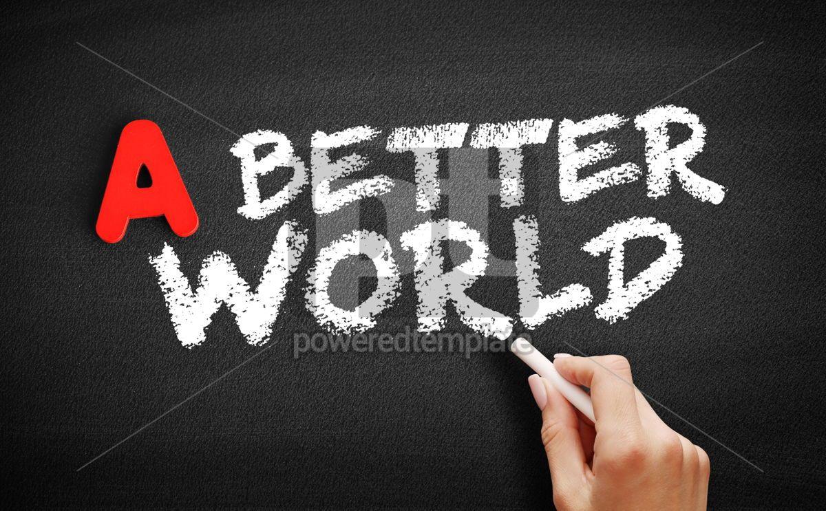 A Better World text on blackboard, 00738, Business — PoweredTemplate.com