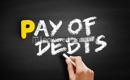 Business: Pay of debts text on blackboard #00827