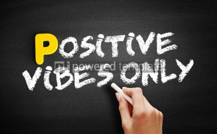 Business: Positive Vibes Only text on blackboard #00835