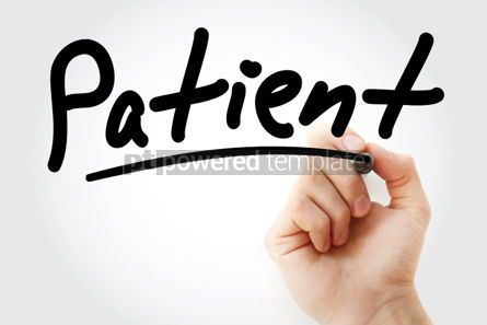 Business: Hand writing Patient with marker #01874
