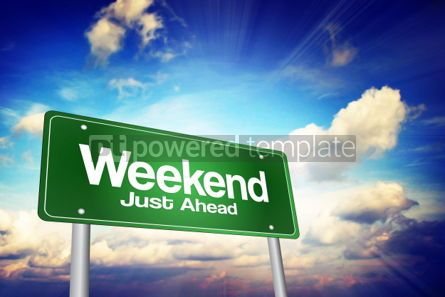 Business: Weekend Just Ahead Green Road Sign Business Concept #02222