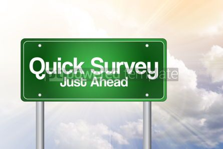 Business: Quick Survey Green Road Sign Business Concept