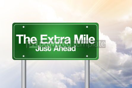 Business: The Extra Mile Just Ahead Green Road Sign Business Concept #02237