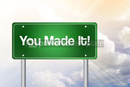 Business: You Made It Green Road Sign Education Concept