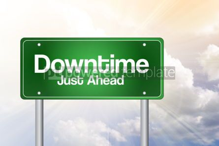 Business: Downtime Just Ahead Green Road Sign Business Concept #02284