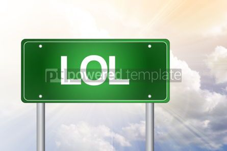 Business: LOL Laughing Out Loud Green Road Sign  business concept #02292