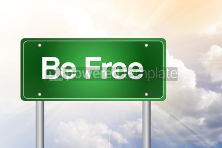 Business: Be Free Green Road Sign business concept #02309
