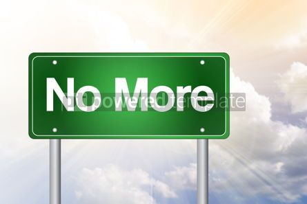 Business: No More Green Road Sign business concept #02316
