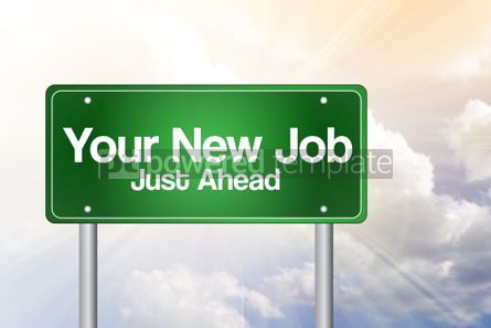 Business: Your New Job Green Road Sign business concept