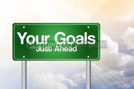 Business: Your Goals Just Ahead Green Road Sign business concept
