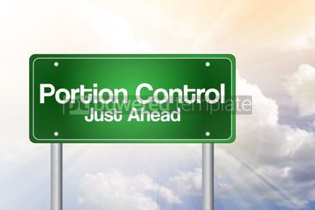 Business: Portion Control Just Ahead Green Road Sign business concept #02340