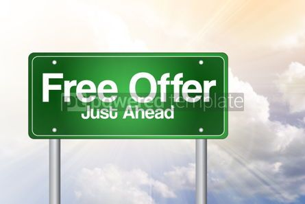 Business: Free Offer Just Ahead Green Road Sign business concept #02345