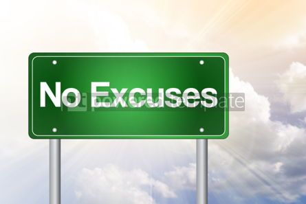 Business: No Excuses Green Road Sign business concept