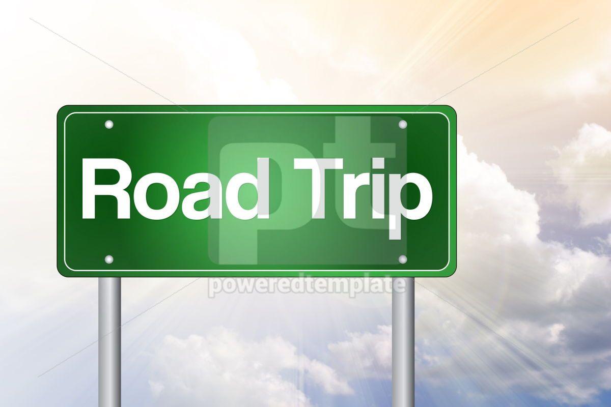 Road Trip Green Road Sign concept, 02352, Business — PoweredTemplate.com