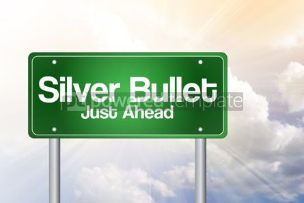 Business: Silver Bullet Just Ahead Green Road Sign business concept #02357