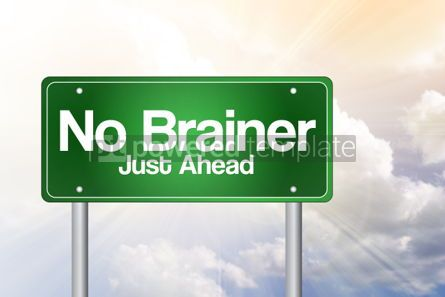 Business: No Brainer Just Ahead Green Road Sign concept #02363