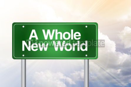 Business: A Whole New World Green Road Sign business concept