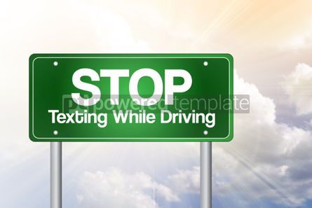 Business: Stop Texting While Driving Green Road Sign concept