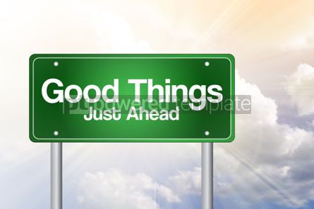 Business: Good Things Just Ahead Green Road Sign business concept #02401