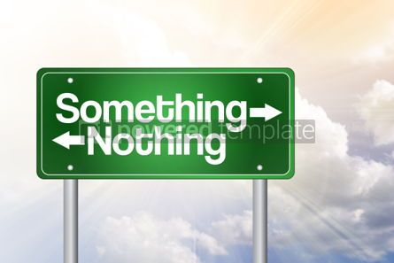 Business: Something Nothing Green Road Sign business concept #02402