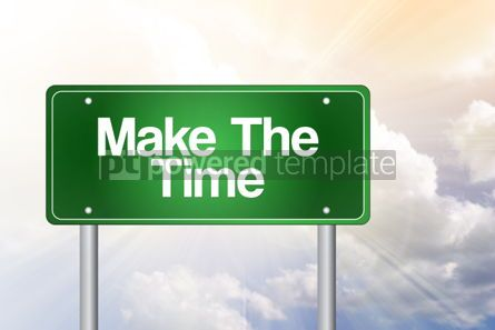 Business: Make The Time Green Road Sign business concept