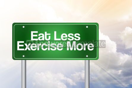 Business: Eat Less Exercise More Green Road Sign concept