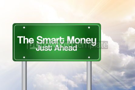 Business: The Smart Money Green Road Sign business concept