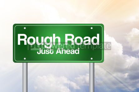 Business: Rough Road Just Ahead Green Road Sign business concept