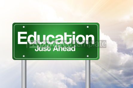 Business: Education Just Ahead Green Road Sign concept