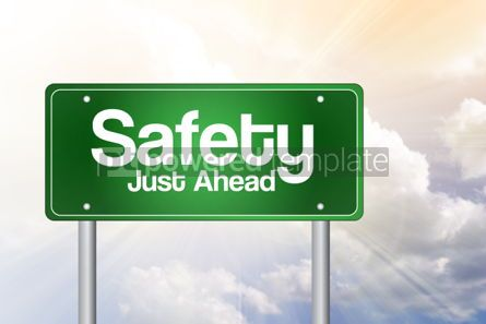 Business: Safety Just Ahead Green Road Sign Concept