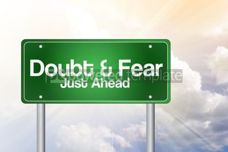 Business: Doubt and Fear Just Ahead Green Road Sign Business Concept