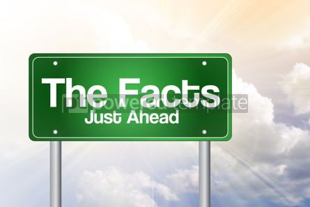 Business: The Facts Just Ahead Green Road Sign Business Concept